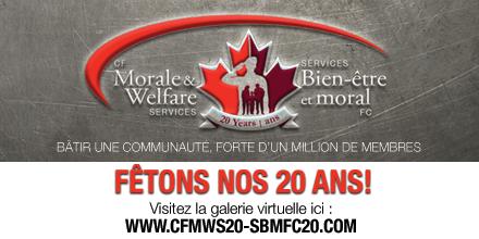 les célébrations du 20e anniversaire des Services de bien-être et moral des Forces canadiennes (SBMFC)